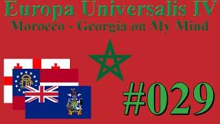 Europa Universalis IV - Morocco - Georgia on My Mind #29
