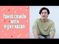TANYA COWOK WITH RIZKY NAZAR VALENTINE'S DAY EDITION