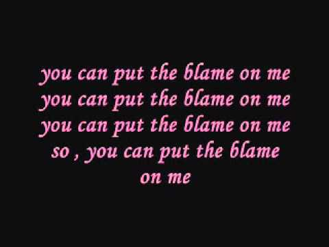 dont put your blame on me traducción