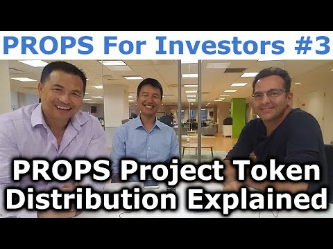 PROPS Project For Investors #3 - PROPS Project Token Distribution Explained - By CEO, Adi Sideman