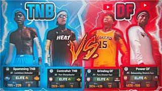 DF VS TNB : NADEXE WANTS HIS REVENGE! POWER & GRINDING DF BEST DUO? NBA 2K19