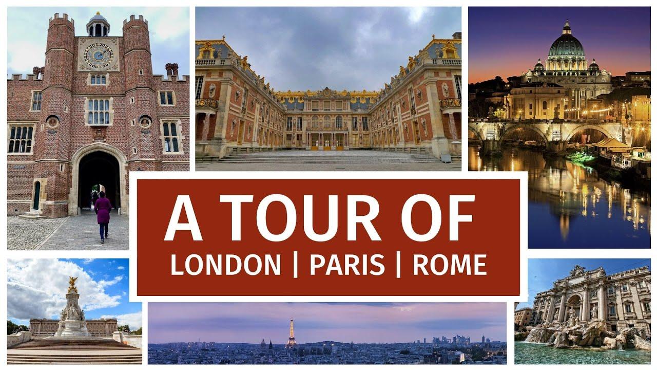 Rome paris london escorted tours