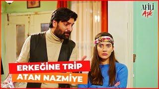 Nazmiye Erkeğine Trip Atıyor - Afili Aşk 28. Bölüm