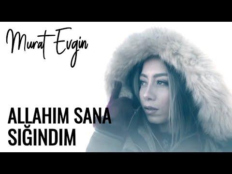 Murat Evgin & Nihan Akın - Allahım Sana Sığındım ( Video Klip )   Elif Dizisi Müzikleri