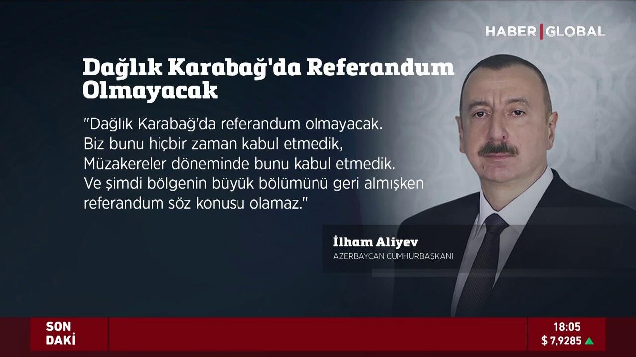 Azerbaycan Cumhurbaşkanı İlham Aliyev Net Konuştu: Karabağ'da Referandum Olmayacak