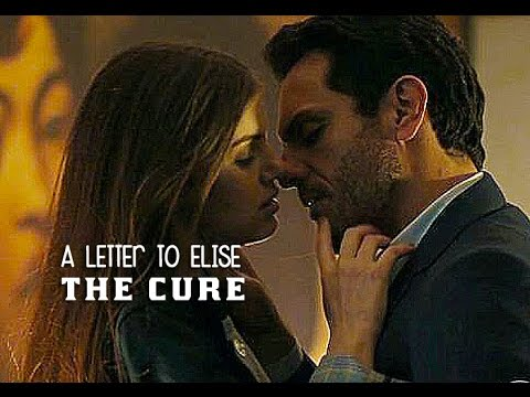 The Cure A Letter to Elise (Tradução) Trilha Sonora Verdades Secretas Angel e Alex (Lyrics Video)H...