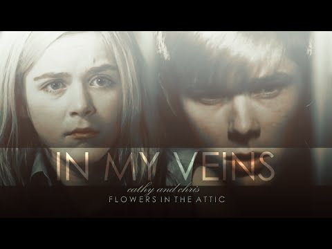Flowers in The Attic  Chris and Cathy  In My Veins HD