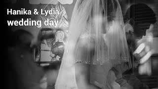 Hanika & Lydia - Wedding Highlight