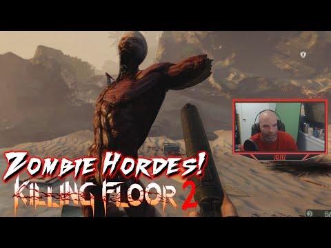 ZOMBIE HORDES!!! | KILLING FLOOR 2 (Facecam Gameplay)