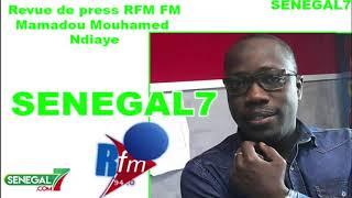 Revue de presse Rfm Wolof du vendredi 16 Août 2019 avec Mamadou Mouhamed Ndiaye