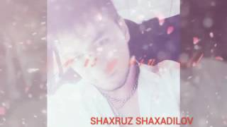 Shaxruz Shaxadilov-Sevib qolganman sani xit tarona 2016