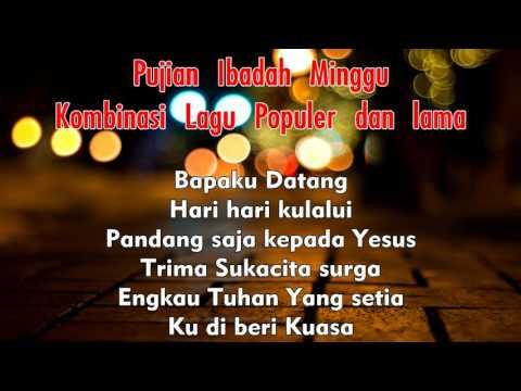 Pujian Ibadah Minggu Kombinasi Lagu Populer Dan Lama ( COVER )