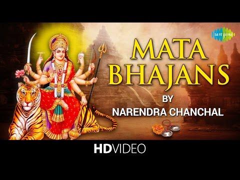 Mata Bhajans - Narendra Chanchal | माता के भजन - नरेंद्र चंचल | Video Jukebox