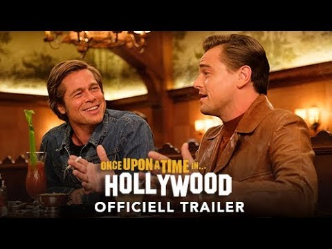 ONCE UPON A TIME IN HOLLYWOOD - Officiell Trailer - Biopremiär 9 augusti