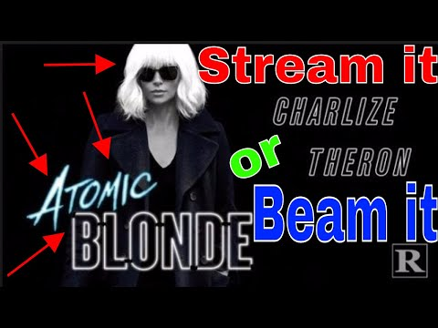 Atomic Blonde 2017 | Stream it or Theater...