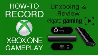 How to Record Xbox One Gameplay - Elgato Game Capture HD Works on Xbox One - Test, Review, Unxboxing