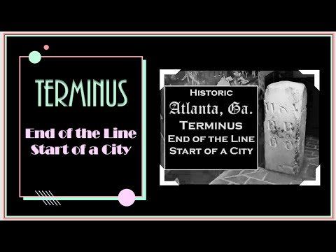 Historic Atlanta, Ga....(TERMINUS..the beginning)