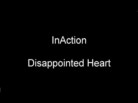 InAction - Disappointed Heart [Official Lyric Video]