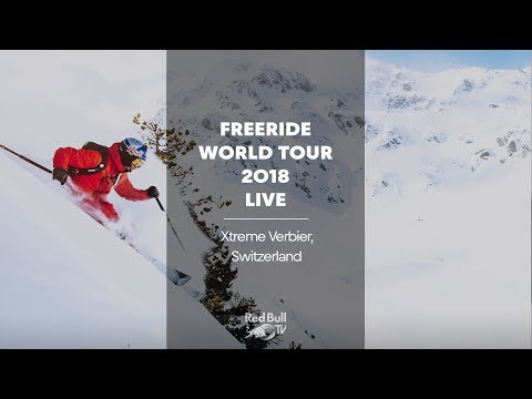 REPLAY - Freeride World Tour 2018 - Xtreme Verbier, Switzerland