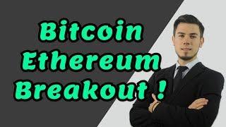 Bitcoin & Ethereum Breakout ? Technical Analysis Today News Price
