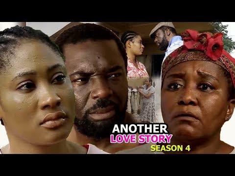 Another Love Story Season 4 - 2018 Latest Nigerian Nollywood Movie Full HD