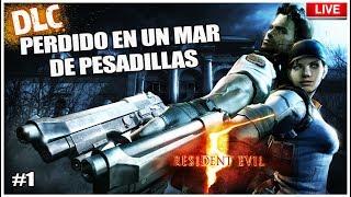 Perdido en un mar de Pesadillas DLC Resident Evil 5 (Completo)
