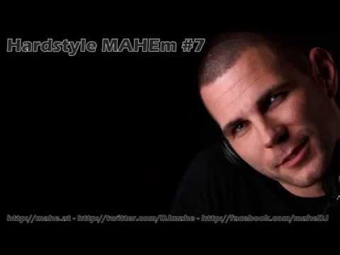 Hardstyle MAHEm #7
