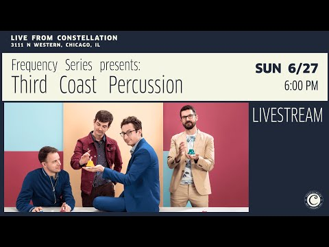 Frequency Series presents: Third Coast Percussion