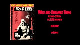 Watch Richard Obrien Wild And Untamed Thing video