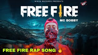 free fire - MC BOBBY   free fire song   free fire rap song   ninja records