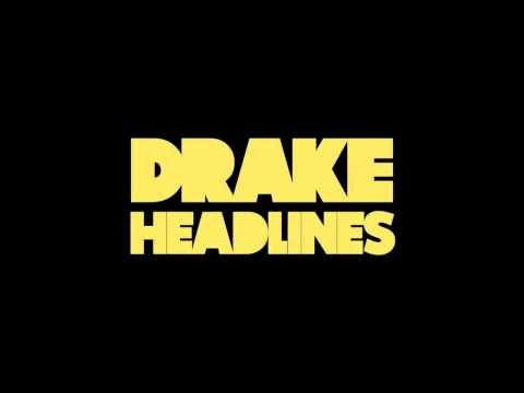Drake - Headlines DOWNLOAD LINK/LYRICS