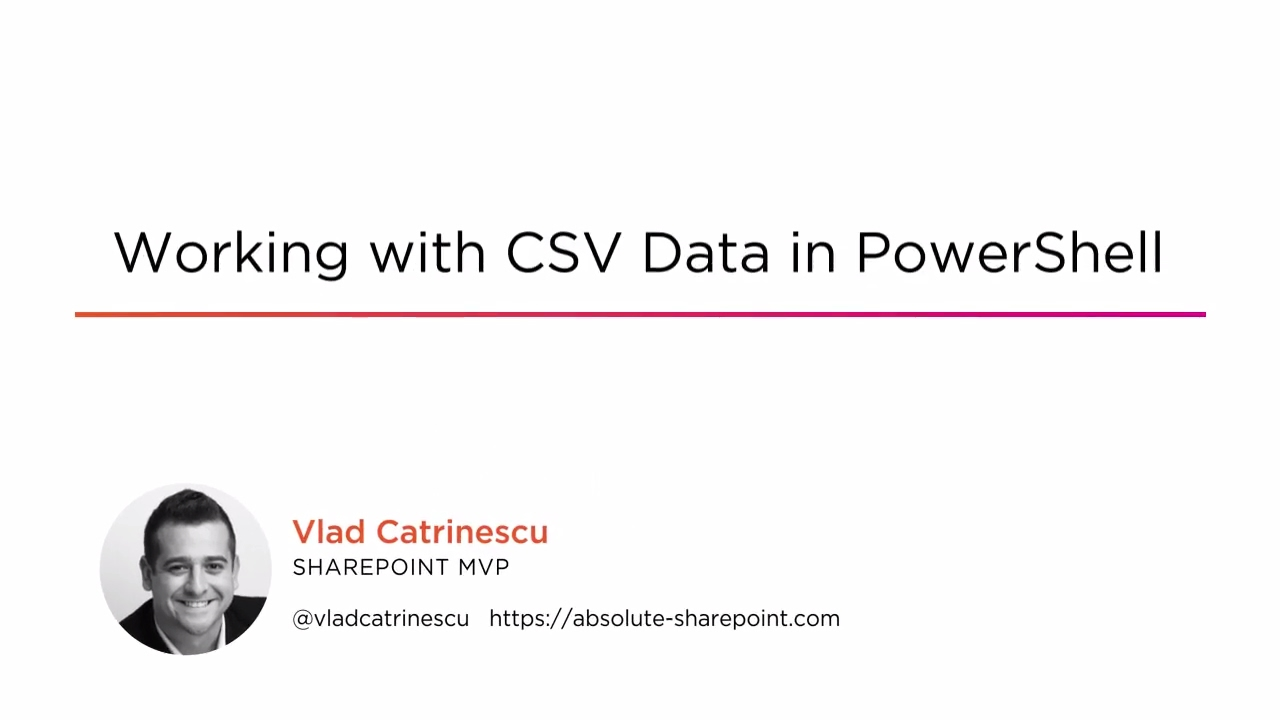 PowerShell Tutorial: Working with CSV | Pluralsight