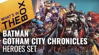 Batman Gotham City Chronicles Unboxing: Heroes Set