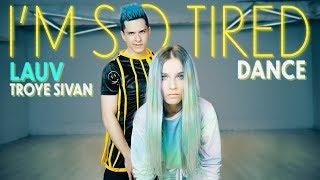Lauv &amp Troye Sivan - i&#39m so tired... Dance Patman Crew Choreogarphy