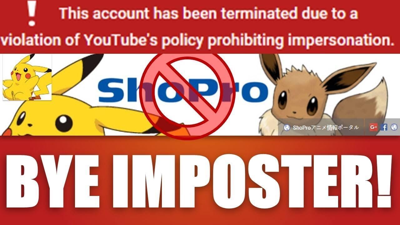 shopro impersonator shut down by youtube & the pokemon community