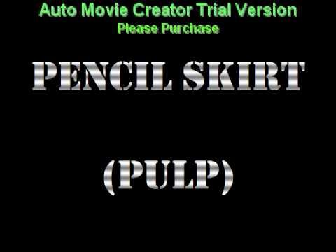 Pulp - Pencil Skirt