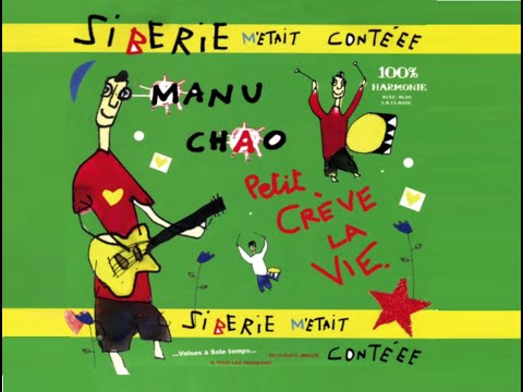 Manu Chao - Sibérie M'était Contéee (Full Album français) 2004