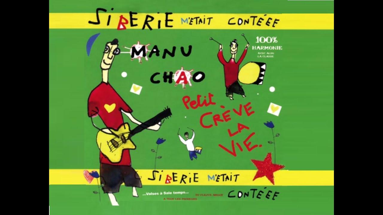 Manu chao sib rie m 39 tait cont ee full album fran ais 2004 youtube - Manu chao le petit jardin youtube ...