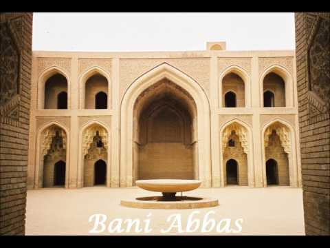 Bani Abbas (The Rise of Abbasids) - Lecture 1