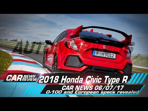 2018 Honda Civic Type R: 0-100 and European specs revealed - Car News 06/07/17 | Automobile 5s