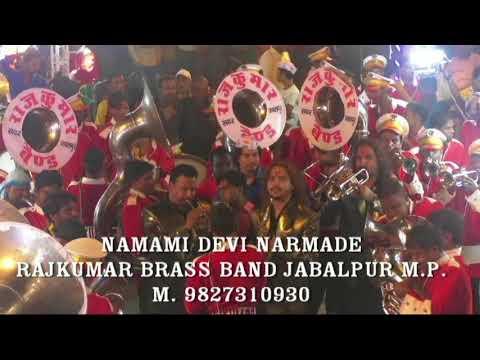 Namami devi narmade .rajkumar band Jabalpur