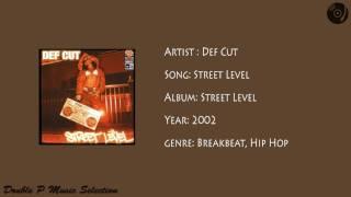 Def Cut - Street Level