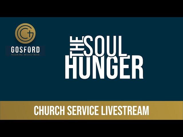 The Soul Hunger – Church Livestream – April 24