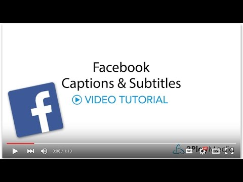 How to Add Captions to Facebook Video Tutorial