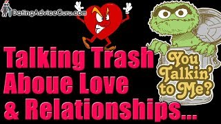 Trash Talk About Love! Dating & Relationship Advice With Carlos Cavallo