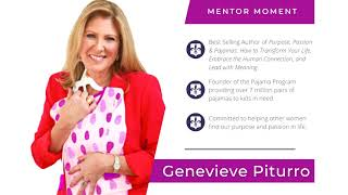 Mentor Moment with Genevieve Piturro