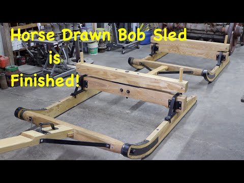 The New Horse Drawn Bob Sled Is Complete! | Part 6 | Engels Coach Shop