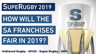 How will the South African Franchises Fair in 2019 - Super Rugby 2019