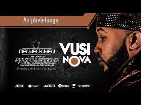 Vusi Nova - As'Phelelanga [Feat  Jessica Mbangeni] (Official Audio)  (Official Audio)