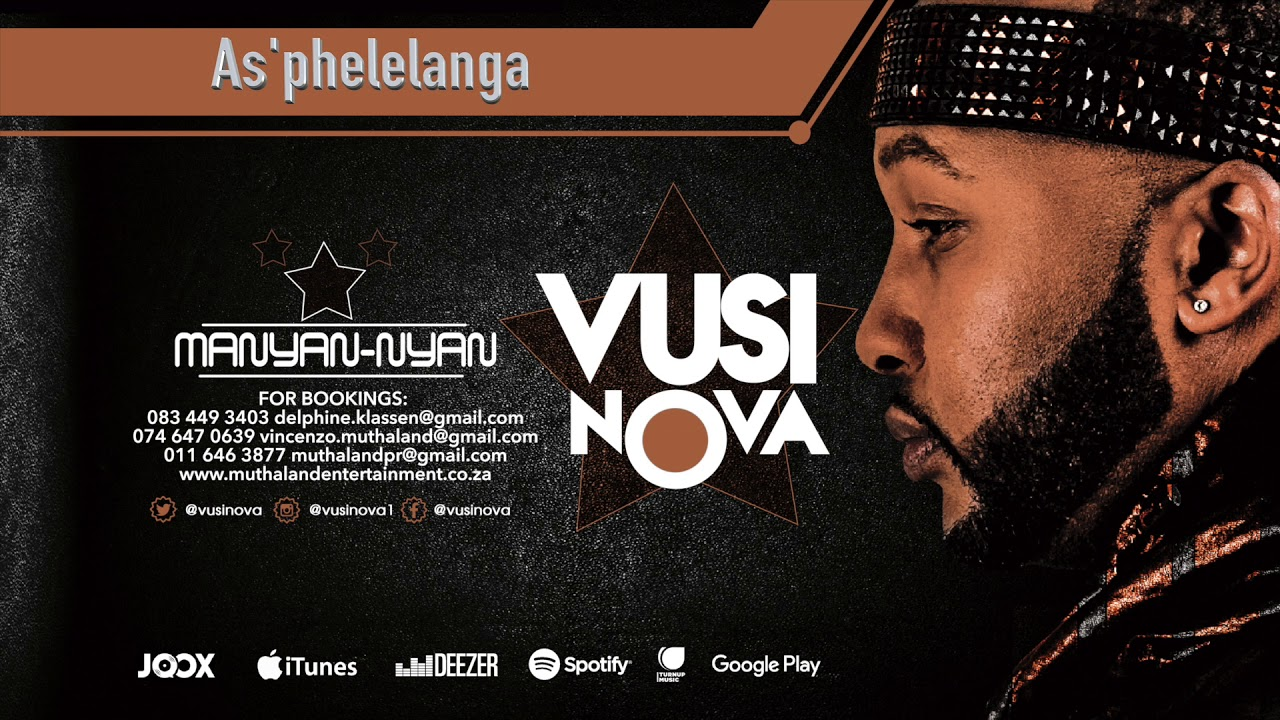 Download Vusi Nova - As'Phelelanga [Feat. Jessica Mbangeni] (Official Audio) (Official Audio)